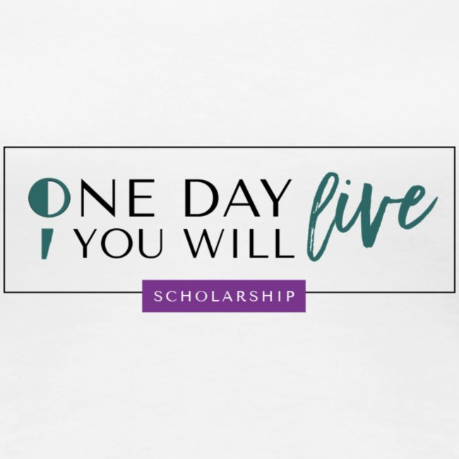One Day You Will Live