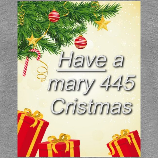 Have a Mary 445 Christmas