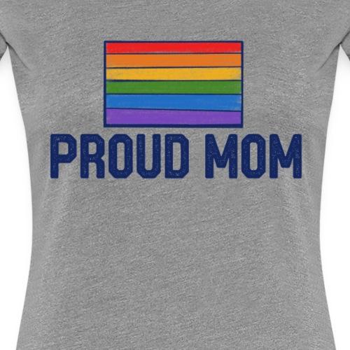 proud mom - Women's Premium T-Shirt