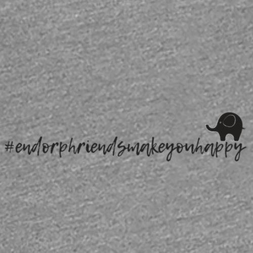 endorphriendsmakeyouhappy - Women's Premium T-Shirt