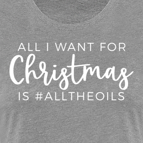 Christmas Oils - Women's Premium T-Shirt