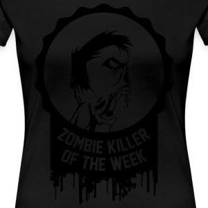 Zombie killer of the week award - Women's Premium T-Shirt