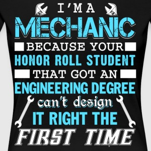 I'm A Mechanic T Shirt - Women's Premium T-Shirt