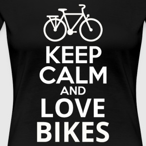 Keep Calm And Love Bikes - Women's Premium T-Shirt