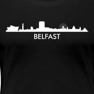 Belfast Northern Ireland Skyline - Women's Premium T-Shirt