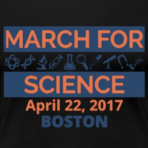 March For Science Boston Shirt - Women's Premium T-Shirt