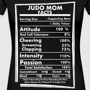 Judo Mom Facts Daily Values May Be Vary - Women's Premium T-Shirt