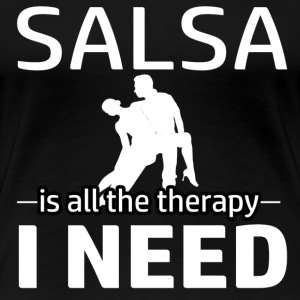 Salsa is my therapy - Women's Premium T-Shirt