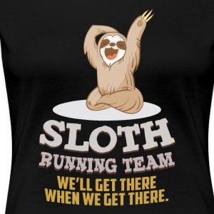 Sloth running team We'll get there - Women's Premium T-Shirt
