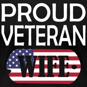 Proud Veteran Wife - Women's Premium T-Shirt
