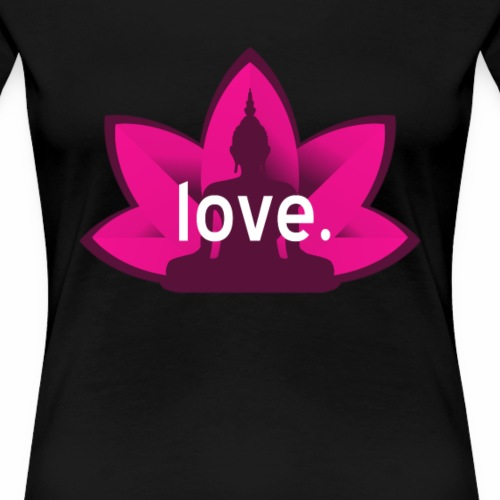 Love And Buddha - Women's Premium T-Shirt