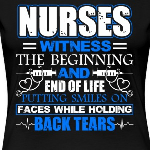 Nurse Witness Tee Shirt - Women's Premium T-Shirt