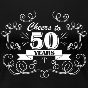 Cheers to 50 years - Women's Premium T-Shirt