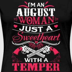 I'm an august woman Just a sweetheart with temper - Women's Premium T-Shirt