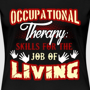 Occupational Therapy Skills Shirt - Women's Premium T-Shirt