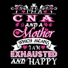Cna Mother Which Means Exhausted & Happy - Women's Premium T-Shirt