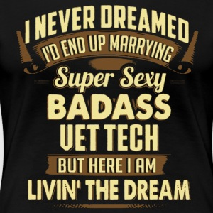 Super Sexy Vet Tech Tshirt - Women's Premium T-Shirt