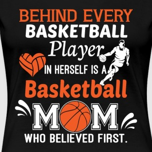 Super Basketball Mom T Shirt - Women's Premium T-Shirt