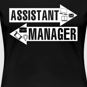 Assistant Manager Shirt - Women's Premium T-Shirt
