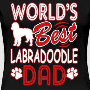 World's Best Labradoodle Dad Dog Owner Tee Shirt - Women's Premium T-Shirt