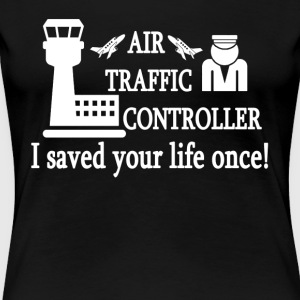 Air Traffic Control Tee Shirt - Women's Premium T-Shirt