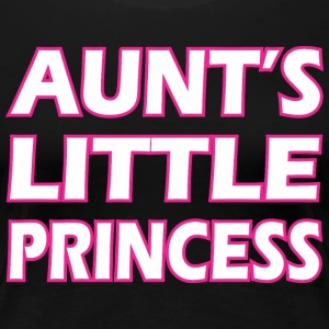 Aunts Little Princess - Women's Premium T-Shirt