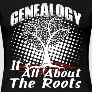GENEALOGY FAMILY ROOTS SHIRT - Women's Premium T-Shirt