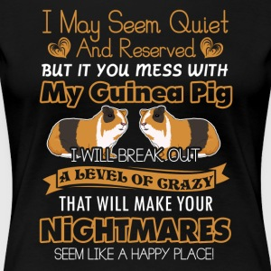 Don't mess With My Guinea Pig Shirt - Women's Premium T-Shirt