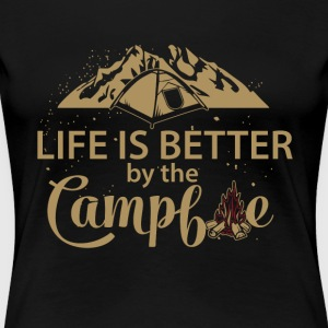 Life is better by the campfire - Women's Premium T-Shirt