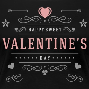 Happy Valentines Day Sweet Day - T-shirt premium pour femmes