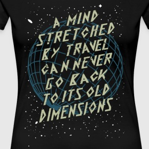 A Mind Stretched By Travel T Shirt - Women's Premium T-Shirt