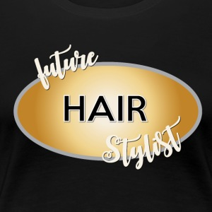 future hair stylist new 2 - Women's Premium T-Shirt