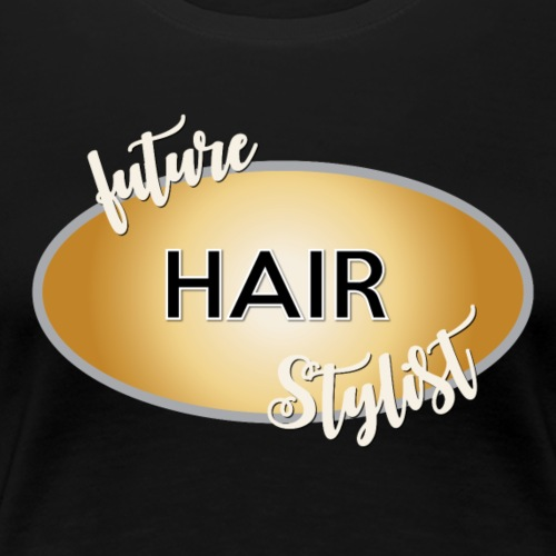 future hair stylist new 2 - Women's Premium T-Shirt