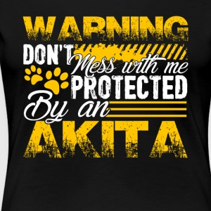 PROTECTED BY AKITA DOG SHIRT - Women's Premium T-Shirt