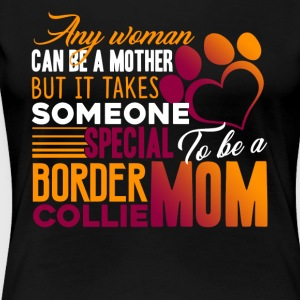 BORDER COLLIE MOM SHIRT - Women's Premium T-Shirt