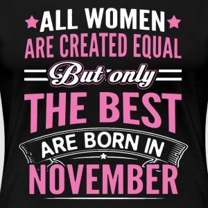 Best Women Born In November Shirt - Women's Premium T-Shirt