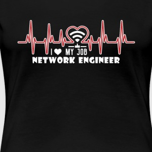 I HEART MY JOB NETWORK ENGINEER SHIRT - Women's Premium T-Shirt