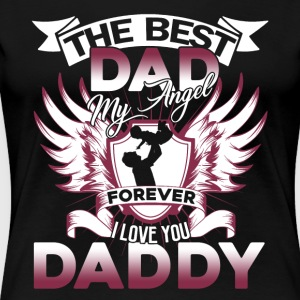 THE BEST DAD ANGEL FOREVER SHIRT - Women's Premium T-Shirt