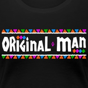Original Man - Women's Premium T-Shirt