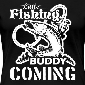 Fishing Buddy Tee Shirt - Women's Premium T-Shirt