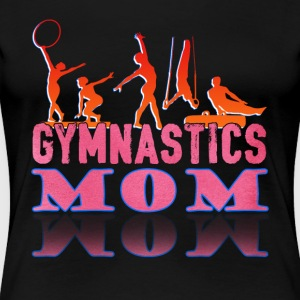 GYMNAST MOM SHIRT - Women's Premium T-Shirt