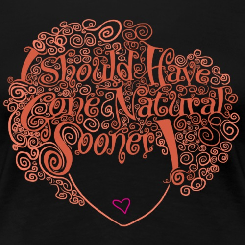 Natural Hair Equals Natural Beauty - Women's Premium T-Shirt