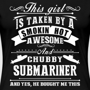 Smokin Hot Awesome Submariner Tee Shirt - Women's Premium T-Shirt