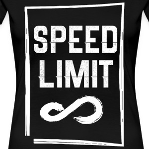 Speed Limit Infinite - Women's Premium T-Shirt