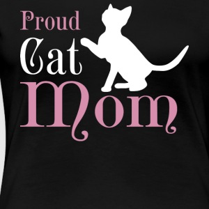 Proud Cat Mom T Shirt - Women's Premium T-Shirt