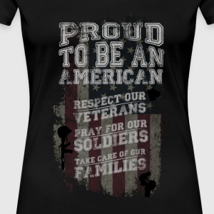 Proud to be an American! - Women's Premium T-Shirt