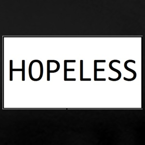hopeless - Women's Premium T-Shirt