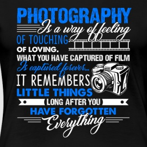 PHOTOGRAPHY SHIRT - Women's Premium T-Shirt