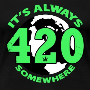 It's always 420 Somewhere - Women's Premium T-Shirt