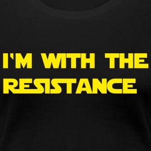 I'm with the resistance resistance - Women's Premium T-Shirt